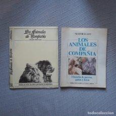 Libros de segunda mano: LOS ANIMALES DE COMPAÑÍA - NÉSTOR LUJÁN. Lote 207313387