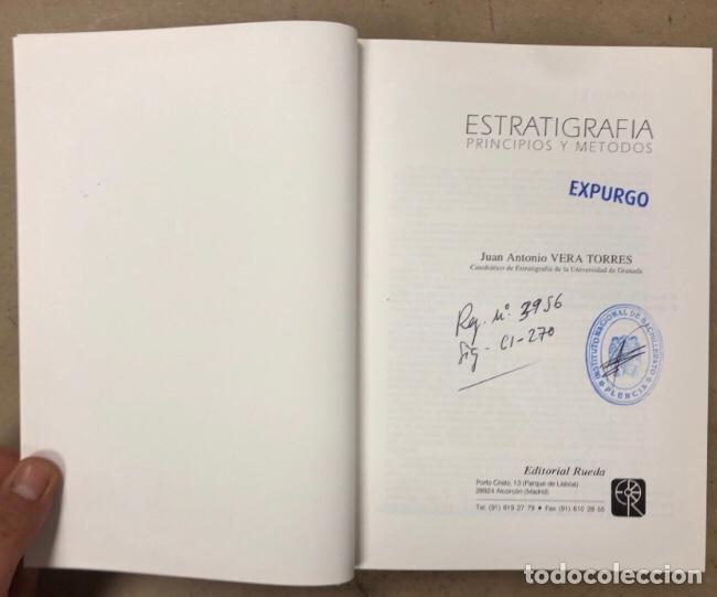 Libros de segunda mano: ESTRATIGRAFIA, PRINCIPIOS Y MÉTODOS. JUAN ANTONIO VERA TORRES. EDITORIAL RUEDA 1994. - Foto 3 - 208114006