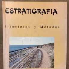Libros de segunda mano: ESTRATIGRAFIA, PRINCIPIOS Y MÉTODOS. JUAN ANTONIO VERA TORRES. EDITORIAL RUEDA 1994.. Lote 208114006