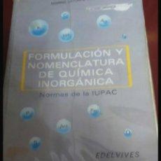 Libros de segunda mano de Ciencias: FORMULACION U NOMENCLATURA DE QUIMICA INORGÁNICA. Lote 208181742