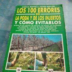Libros de segunda mano: LIBRO, LOS 100 ERRORES EN LA PODA Y EN LOS INJERTOS CÓMO EVITARLOS. Lote 208282681