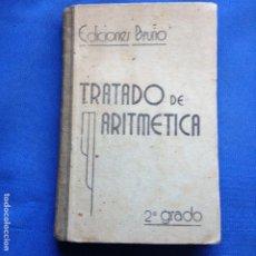 Libros de segunda mano de Ciencias: TRATADO DE ARIRMETICA 2ºGRADO - EDICIONES BRUÑO - CURSO MEDIO - 1942. Lote 208334803