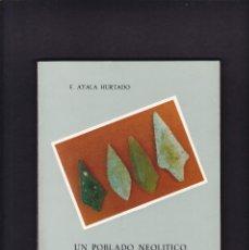 """Livres d'occasion: MURCIA - UN POBLADO NEOLITICO EN LA COMARCA DE """"LAS ALGUAZAS"""" - F. AYALA HURTADO 1977 / ILUSTRADO. Lote 208493596"""