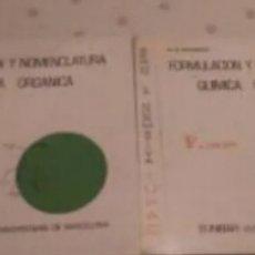 Libros de segunda mano de Ciencias: FORMULACION ORGÁNICA E INORGÁNICA. Lote 208570900
