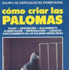 Livros em segunda mão: COMO CRIAR LAS PALOMAS. Lote 208651448