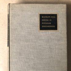 Libros de segunda mano de Ciencias: NUCLEAR ENGINEERING. CHARLES F. BONILLA. EDITA MCGRAW-HILL (1957).. Lote 208681612