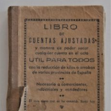 Libros de segunda mano de Ciencias: LIBRO DE CUENTAS AJUSTADAS ÚTIL PARA TODOS - TIPOGRAFÍA DE PEDRO PASCUAL - VALENCIA 1946. Lote 209002495