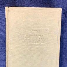 Libri di seconda mano: INTRODUCCION ESTUDIO QUIMICA NUCLEAR J. SANCHO 1948 UNIVERSIDAD MURCIA 24X18CMS. Lote 209058655