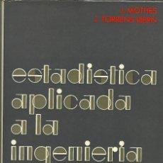 Livres d'occasion: ESTADISTICA APLICADA A LA INGENIERIA 1970. Lote 209066446