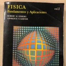 Libros de segunda mano de Ciencias: FÍSICA, FUNDAMENTOS Y APLICACIONES. ROBERT M. EISBERG Y LAWRENCE S. LERNER. ED. MCGRAWHILL 1985. Lote 209067743