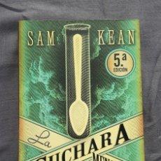 Livres d'occasion: LA CUCHARA MENGUANTE - SAM KEAN. Lote 209166690