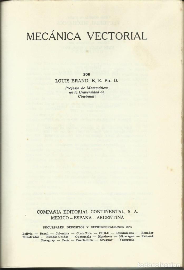 Libros de segunda mano de Ciencias: Mecánica Vectorial por Louis Brand 1968 - Foto 2 - 209239276