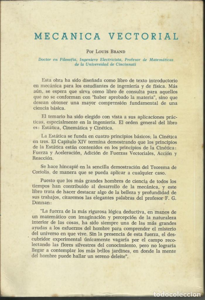 Libros de segunda mano de Ciencias: Mecánica Vectorial por Louis Brand 1968 - Foto 4 - 209239276
