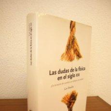 Libros de segunda mano de Ciencias: LEE SMOLIN: LAS DUDAS DE LA FÍSICA EN EL SIGLO XXI (CRÍTICA, DRAKONTOS, 2007) TAPA DURA. PERFECTO.. Lote 209356800