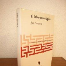 Libros de segunda mano de Ciencias: IAN STEWART: EL LABERINTO MÁGICO (CRÍTICA, DRAKONTOS, 2001) TAPA DURA. EXCELENTE ESTADO.. Lote 209356976