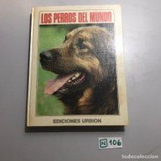 Libros de segunda mano: LOS PERROS DEL MUNDO. Lote 209397203