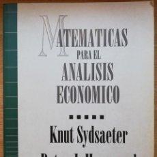Libri di seconda mano: MATEMATICAS PARA EL ANALISIS ECONOMICO - KNUT SYDSAETER, PETER J. HAMMOND. Lote 220455991