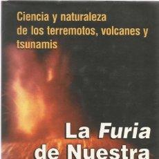 Libros de segunda mano: LA FURIA DE NUESTRA MADRE TIERRA / PRAGER, ELLEN J.. Lote 209612083