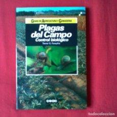 Libros de segunda mano: PLAGAS DEL CAMPO CONTROL BIOLÓGICO. TREVOR G.FORSYTHE. GUÍAS DE AGRICULTURA Y GANADERÍA CEAC 1992. Lote 209618207