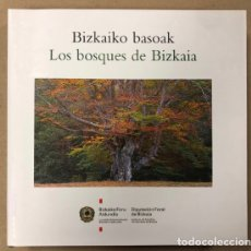 Libros de segunda mano: LOS BOSQUES DE BIZKAIA (BIZKAIKO BASOAK). VV.AA. EDITA: INSTITUTO DE ESTUDIOS TERRITORIALES BIZKAIA. Lote 205261281
