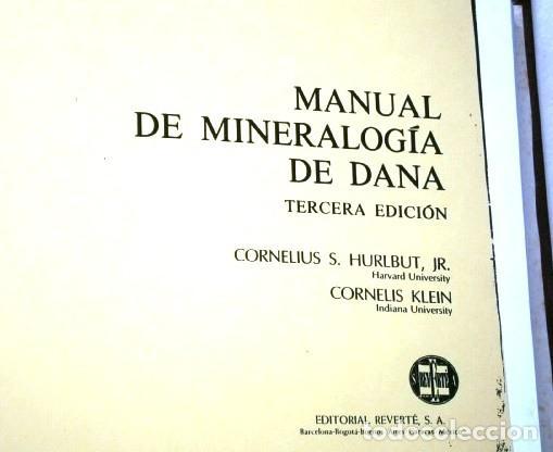 Libros de segunda mano: FOTOCOPIADO / Manual de mineralogía de Dana por Cornelius S. Hurlbut de Ed Reverté en Barcelona 1991 - Foto 2 - 209696283
