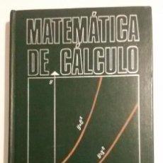 Livres d'occasion: RESERVADO PARA JUAN CARLOS NUÑEZ PAITAN - MATEMATICA DE CALCULO (AUTOR: N.I.DANILINA). Lote 209881583