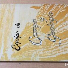 Livres d'occasion: EQUIPO DE CAMPO Y GEOLOGIA - ENOSA K404. Lote 209902360