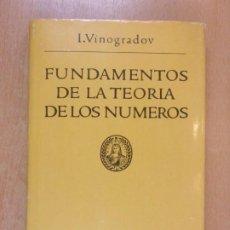 Livres d'occasion: FUNDAMENTOS DE LA TEORÍA DE LOS NUMEROS / I. VINOGRADOV / 2ª EDICIÓN. EDITORIAL MIR. Lote 209905335