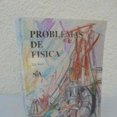 Libros de segunda mano de Ciencias: PROBLEMAS DE FISICA. J.J. SCALA. SOCIEDAD DE AMIGOS DE ESCUELA TECNICA DE INGENIEROS. 1998. Lote 210023126