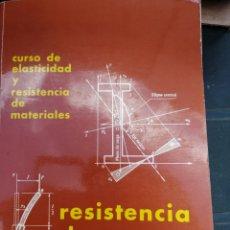 Libros de segunda mano de Ciencias: CURSO DE ELASTICIDAD Y RESISTENCIA DE MATERIALES. IGNACIO ORTIZ BERROCAL IN 4 RÚSTICA ILUSTRADA 556. Lote 222829835