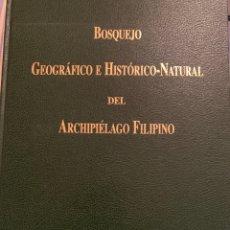 Livros em segunda mão: BOSQUEJO GEOGRÁFICO E HISTÓRICO NATURAL DEL ARCHIPIÉLAGO FILIPINO. RAMON JORDANA. Lote 210246598