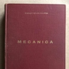 Libros de segunda mano de Ciencias: MECÁNICA, POR ENRIQUE BELDA VILLENA. TOMO I, MECÁNICA CLÁSICA. ED. VIZCAÍNA, 1967.. Lote 128659939