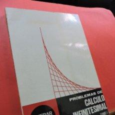 Libri di seconda mano: PROBLEMAS DE CÁLCULO INFINITESIMAL. TOMO I. EDITORIAL TEBAR FLORES. 5ª EDICIÓN. MADRID.. Lote 210540377
