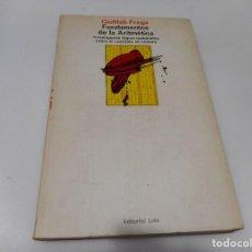Livres d'occasion: GOTTLOB FREGE FUNDAMENTOS DE LA ARITMÉTICA Q1655T. Lote 210551815
