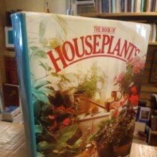 Libros de segunda mano: THE BOOK OF HOUSEPLANT. DAVID SQUIRE PETER MCHOY. Lote 210581413