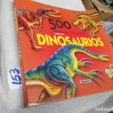 Libros de segunda mano: GRAN VOLUMEN - 500 PREGUNTAS Y RESPUESTAS SOBRE LOS DINOSAURIOS. Lote 210698575