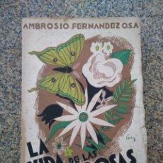 Libros de segunda mano: LA VIDA DE LAS MARIPOSAS - NARRACIONES DE UN CAZADOR - AMBROSIO FERNANDEZ -- AGUILAR --. Lote 210765429