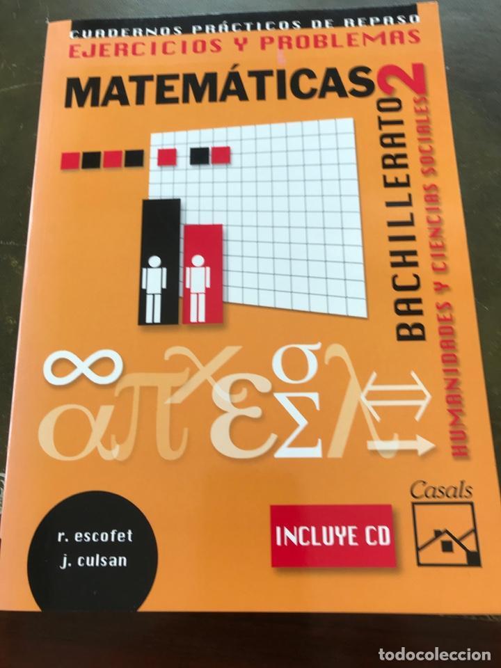 MATEMÁTICAS 2º BACHILLERATO DE HUMANIDADES Y CIENCIAS SOCIALES.EJERCICIOS Y PROBLEMAS (Libros de Segunda Mano - Ciencias, Manuales y Oficios - Física, Química y Matemáticas)