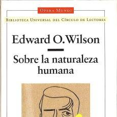 Libros de segunda mano de Ciencias: SOBRE LA NATURALEZA HUMANA (OPERA MUNDI). Lote 210839360