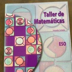 Libros de segunda mano de Ciencias: TALLER DE MATEMÁTICAS DE FERNANDO CORBALAN. Lote 210934259