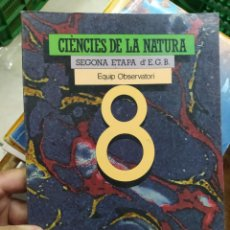 Libros de segunda mano: CIÈNCIES DE LA NATURA (SEGONA ETAPA D'E.G.B), EQUIP OBSERVATORI 8. EN VALENCIANO 1986. EP-774. Lote 211267960