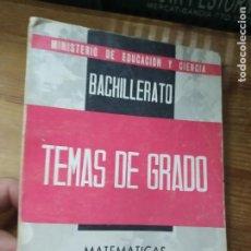 Libros de segunda mano de Ciencias: TEMAS DE GRADO, MATEMÁTICAS (BACHILLERATO). L.7539-816. Lote 211271875