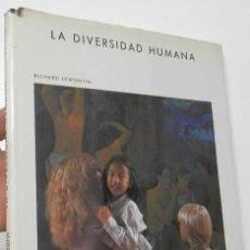 Libros de segunda mano: LA DIVERSIDAD HUMANA - RICHARD LEWONTIN. Lote 211406031