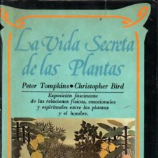 Libros de segunda mano: TOMPKINS / BIRD : LA VIDA SECRETA DE LAS PLANTAS (DIANA MÉXICO, 1976). Lote 211413479