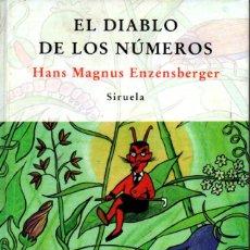 Libros de segunda mano de Ciencias: HANS MAGNUS ENZENSBERGER : EL DIABLO DE LOS NÚMEROS (SIRUELA, 1997). Lote 211415630