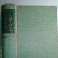 Libros de segunda mano de Ciencias: FÍSICA GENERAL 1957 FRANCIS W. SEARS / MARK W. ZEMANSKY 4ª EDICIÓN AGUILAR. Lote 211426992