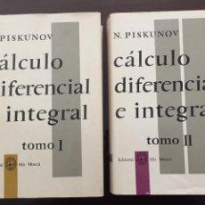 Libros de segunda mano de Ciencias: CALCULO DIFERENCIAL E INTEGRAL 2 TOMOS, N, PISKUNOV EDITORIAL MIR MOSCU. Lote 211476830