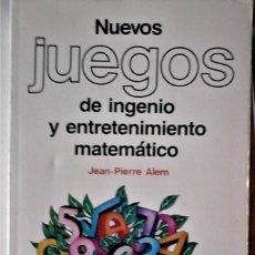 Libros de segunda mano de Ciencias: JEAN PIERRE ALEM - NUEVOS JUEGOS DE INGENIO Y ENTRETENIMIENTO MATEMÁTICO Nº4. Lote 211476976
