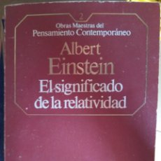 Libros de segunda mano de Ciencias: ALBERT EINSTEIN - EL SIGNIFICADO DE LA RELATIVIDAD - PLANETA-AGOSTINI, 1985. Lote 211478746