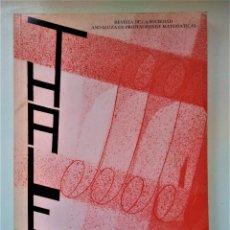 Libros de segunda mano de Ciencias: THALES Nº 7. REVISTA DE LA SOCIEDAD ANDALUZA DE PROFESORES DE MATEMATICAS. Lote 211488450